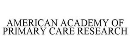 AMERICAN ACADEMY OF PRIMARY CARE RESEARCH