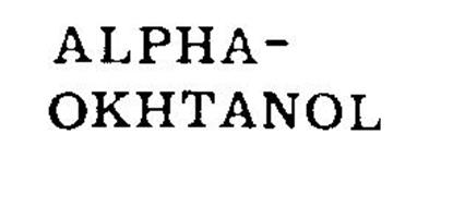 ALPHA - OKHTANOL