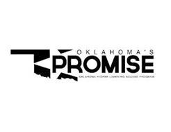 OKLAHOMA'S PROMISE OKLAHOMA HIGHER LEARNING ACCESS PROGRAM