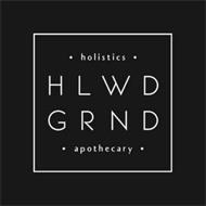 · HOLISTICS · HLWD GRND · APOTHECARY ·