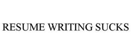 RESUME WRITING SUCKS