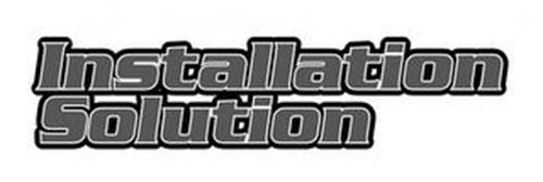 INSTALLATION SOLUTION