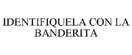 IDENTIFIQUELA CON LA BANDERITA