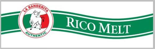LA BANDERITA AUTHENTIC RICO MELT