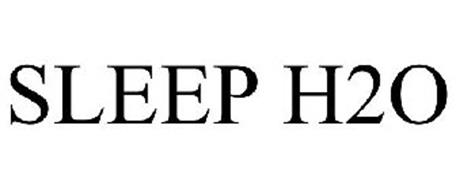 SLEEP H2O