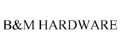B&M HARDWARE
