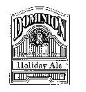 DOMINION HOLIDAY ALE SPECIAL SEASONAL BEER OLD DOMINION BREWING CO. PURITY FRESHNESS EST. 1989