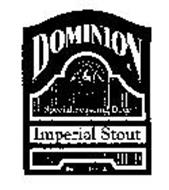 DOMINION IMPERIAL STOUT OLD DOMINION BREWING CO. PURITY FRESHNESS EST. 1989 SPECIAL SEASONAL BEER