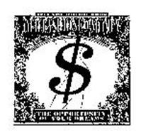 OLD FASHIONED MONEY THE OPPORTUNITY OF YOUR DREAMS ESTABLISHED 2002
