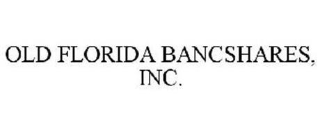 OLD FLORIDA BANCSHARES, INC.