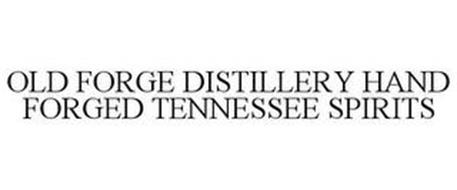 OLD FORGE DISTILLERY HAND FORGED TENNESSEE SPIRITS
