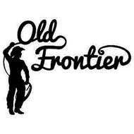 OLD FRONTIER
