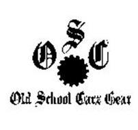 O S C OLD SCHOOL CARZ GEAR