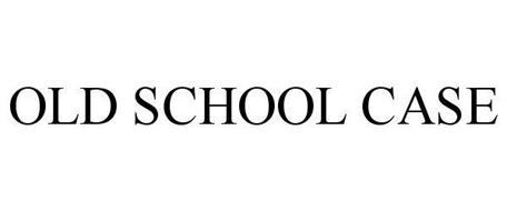 OLD SCHOOL CASE