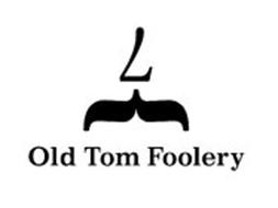 7 OLD TOM FOOLERY