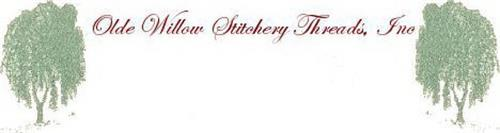 OLDE WILLOW STITCHERY THREADS, INC.