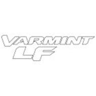 VARMINT LF