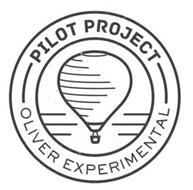 PILOT PROJECT OLIVER EXPERIMENTAL