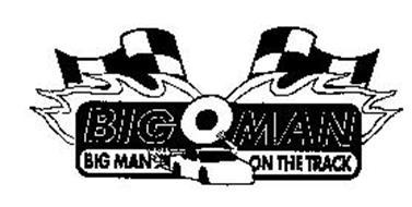 BIG O MAN BIG MAN ON THE TRACK