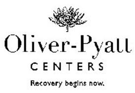 OLIVER-PYATT CENTERS RECOVERY BEGINS NOW.