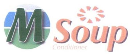 M SOUP CONDITIONER