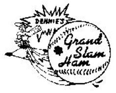 DENNIE'S GRAND SLAM HAM