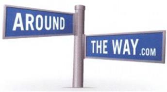 AROUND THE WAY.COM