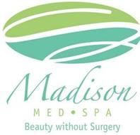 MADISON MED SPA BEAUTY WITHOUT SURGERY