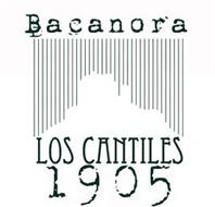 BACANORA LOS CANTILES 1905