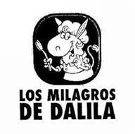 LOS MILAGROS DE DALILA