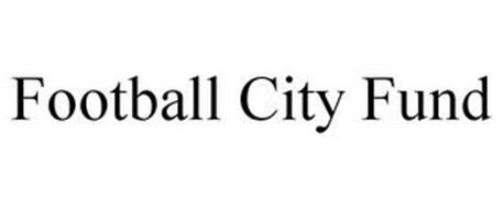 FOOTBALL CITY FUND