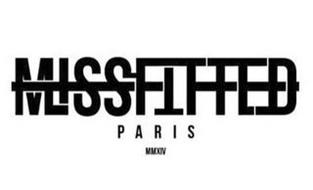 MISSFITTED PARIS MMXIV
