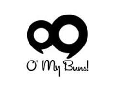 O' MY BUNS!