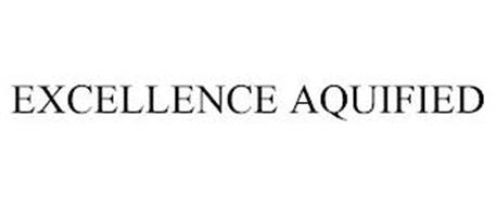 EXCELLENCE AQUIFIED