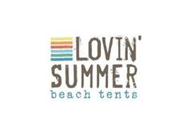 LOVIN' SUMMER BEACH TENTS