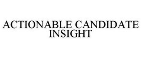 ACTIONABLE CANDIDATE INSIGHT