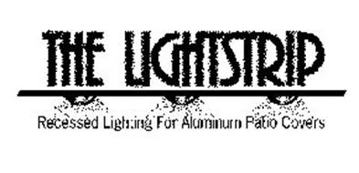 THE LIGHTSTRIP RECESSED LIGHTING FOR ALUMINUM PATIO COVERS