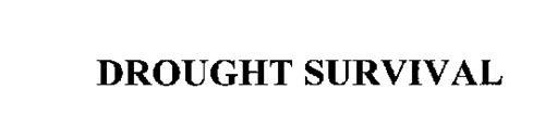 DROUGHT SURVIVAL