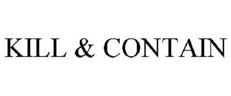 KILL & CONTAIN