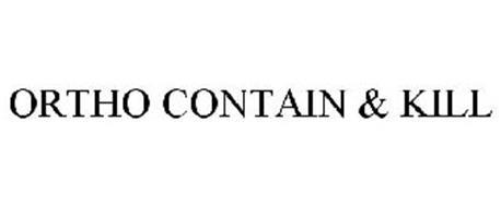 ORTHO CONTAIN & KILL
