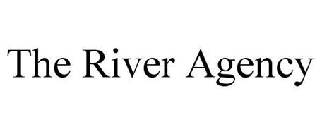 THE RIVER AGENCY