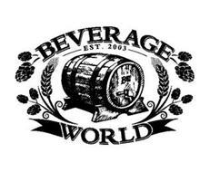 BEVERAGE WORLD EST. 2003