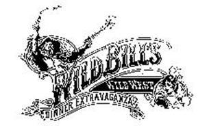 WILD BILL'S WILD WEST DINNER EXTRAVAGANZA