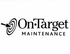 ON ·TARGET MAINTENANCE