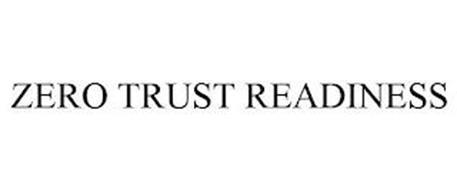 ZERO TRUST READINESS