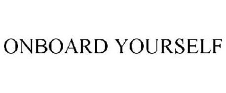 ONBOARD YOURSELF