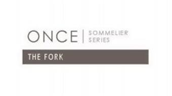 ONCE SOMMELIER SERIES THE FORK