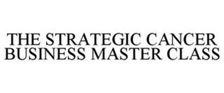THE STRATEGIC CANCER BUSINESS MASTER CLASS