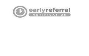 EARLY REFERRAL NOTIFICATION