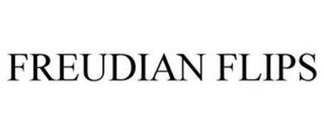 FREUDIAN FLIPS